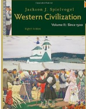 Western Civilization, Volume 2: Since 1500