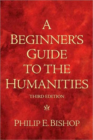 A Beginner's Guide to the Humanities (FD9HT, SL9HT, & WC9HT Sections ONLY)