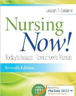 Nursing Now! Today's Issues, Tomorrow's Trends (OPTIONAL TEXT)