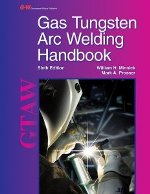 Gas Tungsten Arc Welding Handbook