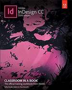 Exploring Adobe InDesign CC Classroom in a Book (2019 Release)